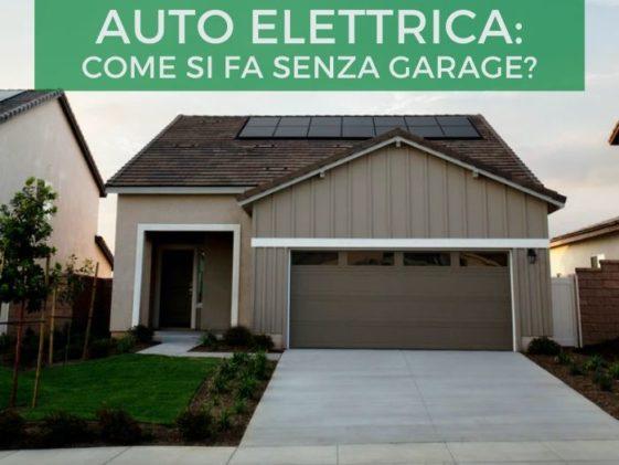 Come passare all'auto elettrica senza avere il garage